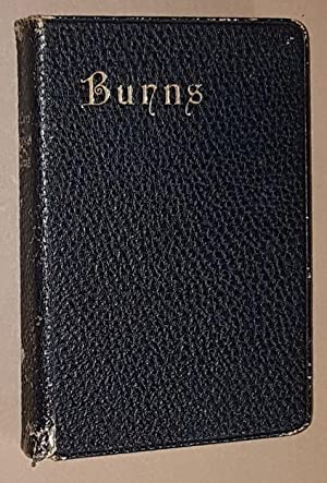 The Poetical Works of Robert Burns, with: Robert Burns; J