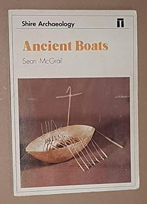 Ancient Boats (Shire Archaeology 31)