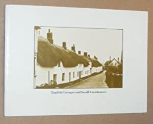 English Cottages and Small Farmhouses: a study of vernacular shelter