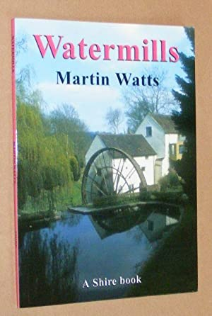 Watermills (Shire Album 457)