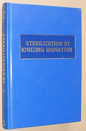 Technical developments and prospects of sterilization by ionizing radiation: International confer...