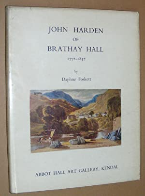 John Harden of Brathay Hall 1772-1847
