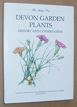 The Magic Tree: Devon Garden Plants, History and Conservation