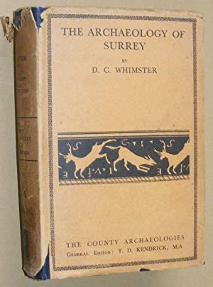 The Archaeology of Surrey (The County Archaeologies)