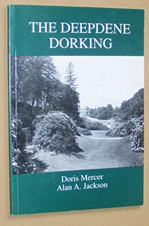 The Deepdene, Dorking, with an additional chapter on the Deepdene Park residential estate