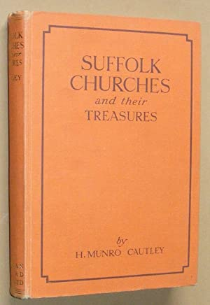 Suffolk Churches and their Treasures