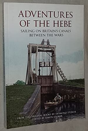 Adventures of the Hebe: sailing on Britain's canals between the wars