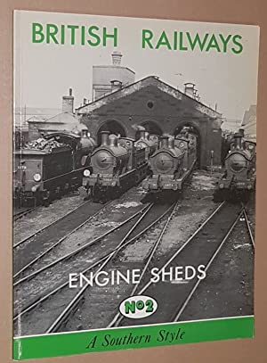 British Rail Engine Sheds No.2: A Southern Style