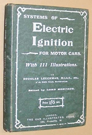 Systems of Electric Ignition for Motor-Cars