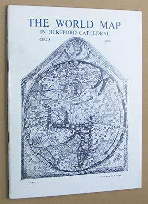 The World Map in Hereford Cathedral; The Pictures in the Hereford Mappa Mundi