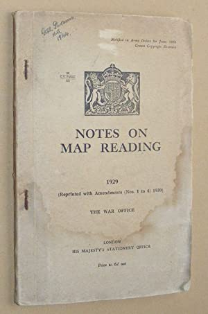 Notes on Map Reading 1929 (Reprinted with Amendments (Nos. 1 to 3), 1939)
