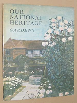 Our National Heritage: Gardens