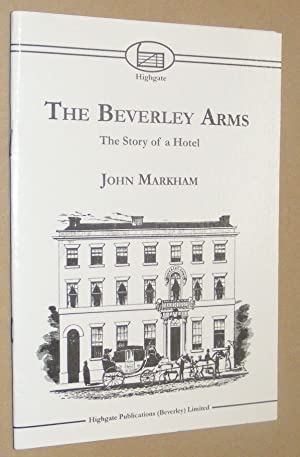The Beverley Arms: the story of a hotel