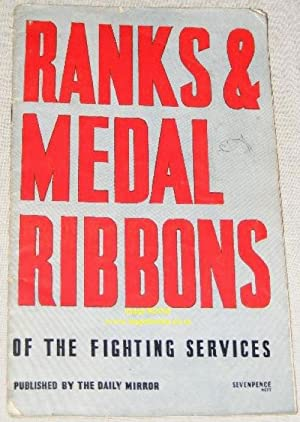 Ranks & Medal Ribbons of the Fighting Services