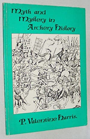 Myth and Mystery in Archery History