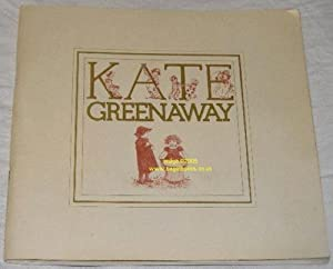 Kate Greenaway 1846-1901: An Exhibition of Prints, Engravings, Watercolours and Drawings, Bolton ...