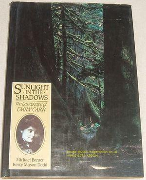 Sunlight in the Shadows: The Landscape of Emily Carr
