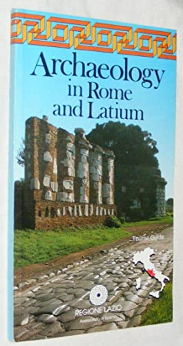 Archaeology in Rome and Latium (Cartoguide Tematiche de Agostini)