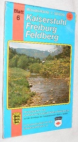 Kaiserstuhl Freiburg Feldberg: Wanderkarte 1:50000 Blatt 6: Landesvermessungsamt Baden-Württemberg