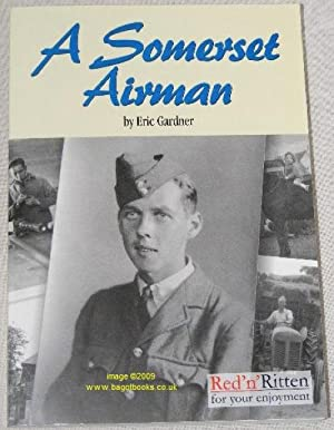 A Somerset Airman: the Story of an RAF Armourer, 1939-1946