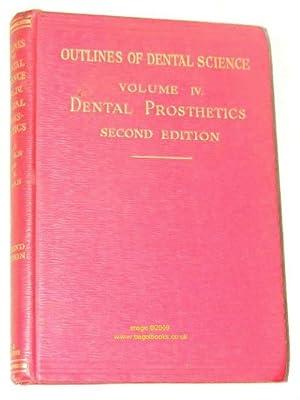 Dental Prosthetics (Outlines of Dental Science): Douglas Logan; W Russell Logan