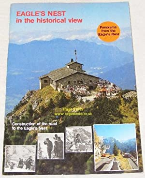 Eagle's Nest in the Historical View