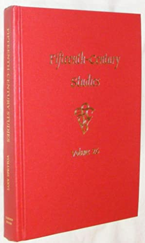 Fifteenth-Century Studies Volume 26: Edelgard E DuBruck;