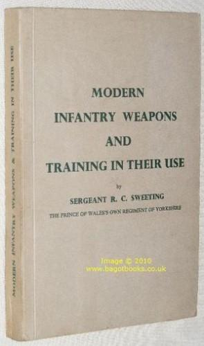 Modern Infantry Weapons and Training in Their Use