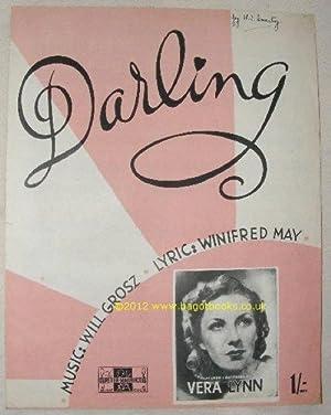 Darling [Sheet Music]: Will Grosz; Winifred May