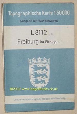L8112 Freiburg im Breisgau. Topographische Karte 1:50000: Landesvermessungsamt Baden-Württemberg