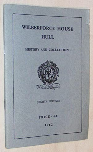 Wilberforce House, Hull: History and Collections
