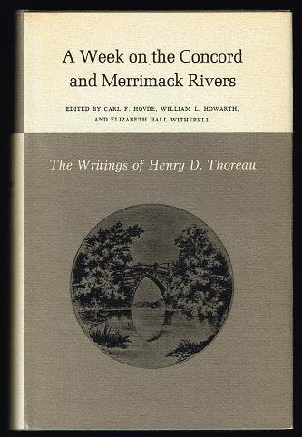 The Writings of Henry David Thoreau: A Week on the Concord and Merrimack Rivers: Thoreau, Henry ...