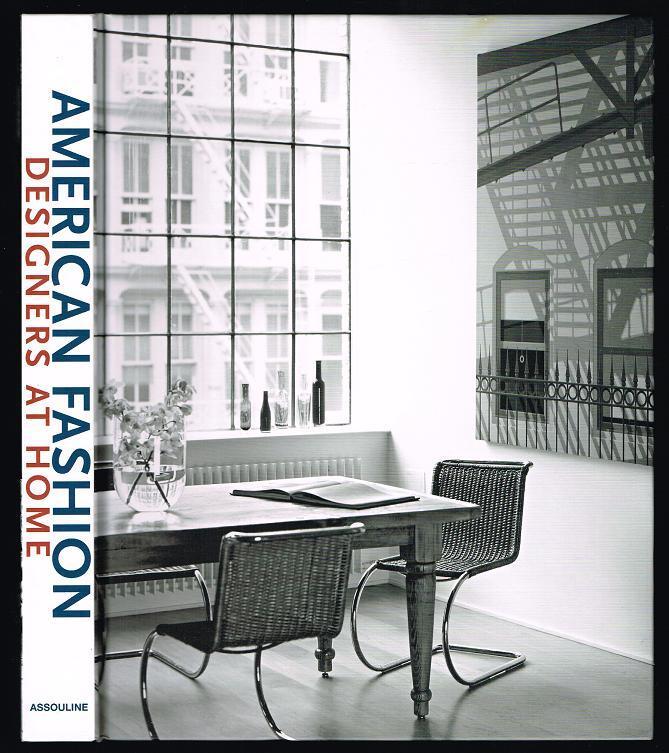 American Fashion Designers at Home by Suqi, Rima: Assouline ...