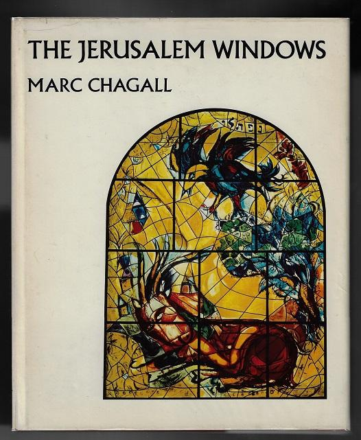 Marc Chagall; The Jerusalem Windows (FIRST REVISED EDITION)