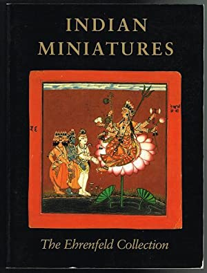 Indian Miniatures: The Ehrenfeld Collection: Ehnbon, Daniel J.