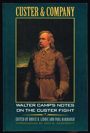 Custer and Company: Walter Camp's Notes on: Camp, Walter Mason;