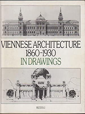 Viennese Architecture, 1860-1930, in Drawings: Mang, Karl; Mang,