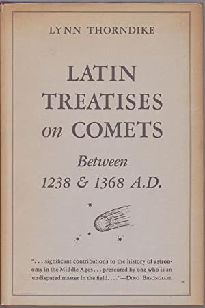 Latin Treatises on Comets Between 1238 & 1368 A. D.