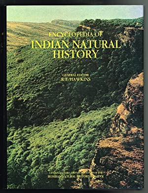 Encyclopedia of Indian Natural History: Centenary Publication of the Bombay Natural History Socie...