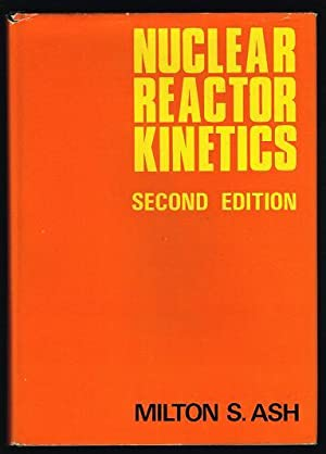 Nuclear Reactor Kinetics (Second Edition)