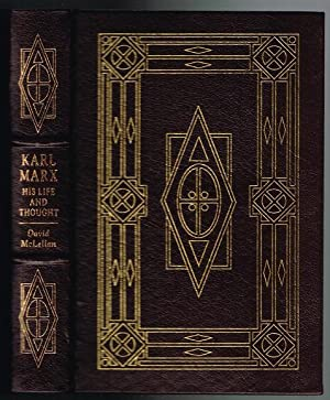 Karl Marx: His Life and Thought (Easton Press Leatherbound Library of Great Lives): McLellan, David...