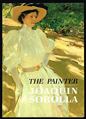 The Painter: Joaquin Sorolla y Bastida., Peel, Edmund