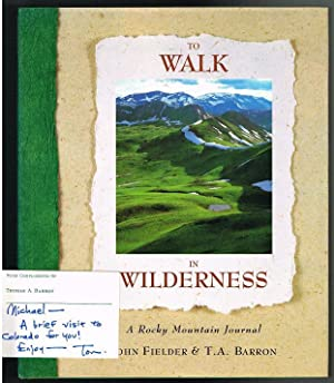 To Walk in Wilderness: A Rocky Mountain Journal (DOUBLE-SIGNED COPY)
