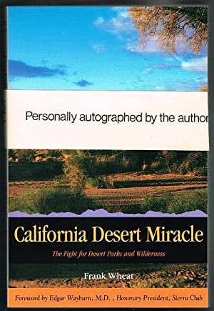 California Desert Miracle: The Fight for Desert Parks and Wilderness (SIGNED COPY)