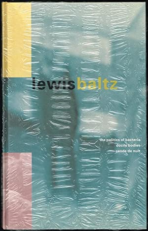 Lewis Baltz: The Politics of Bacteria, Docile: Baltz, Lewis; Butler,