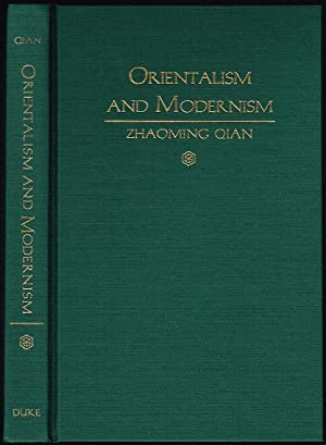 Orientalism and Modernism: The Legacy of China in Pound and Williams: Qian, Zhaoming