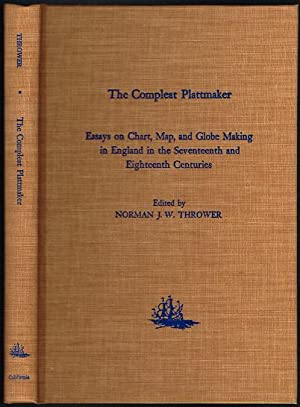 The Compleat Plattmaker: Essays on Chart, Map, and Globe Making in England in the Seventeenth and...