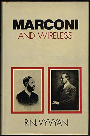 Marconi and Wireless [Wireless Over Thirty Years]