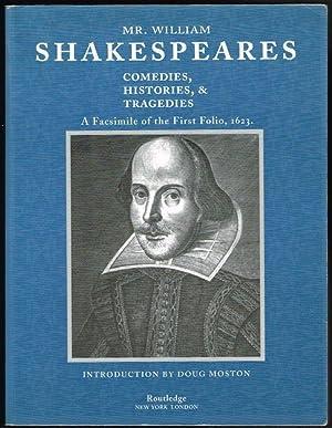Mr. William Shakespeares Comedies, Histories, and Tragedies: Shakespeare, William; Moston,
