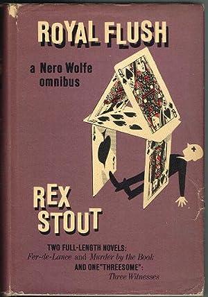 Royal Flush: A Nero Wolfe Omnibus: Stout, Rex